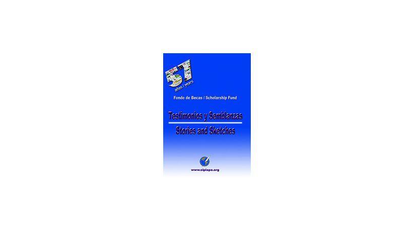 Testimonios y Semblanzas/Stories and Sketches
