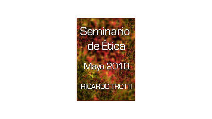 Seminario de Ética - Mayo 2010