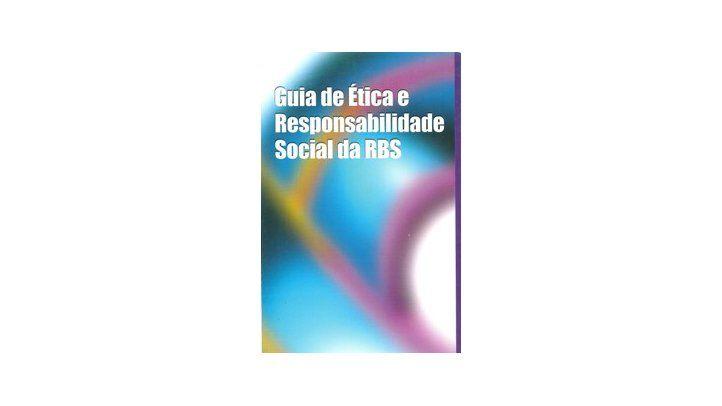 Guia de Ética e Responsabilidade Social da RBS