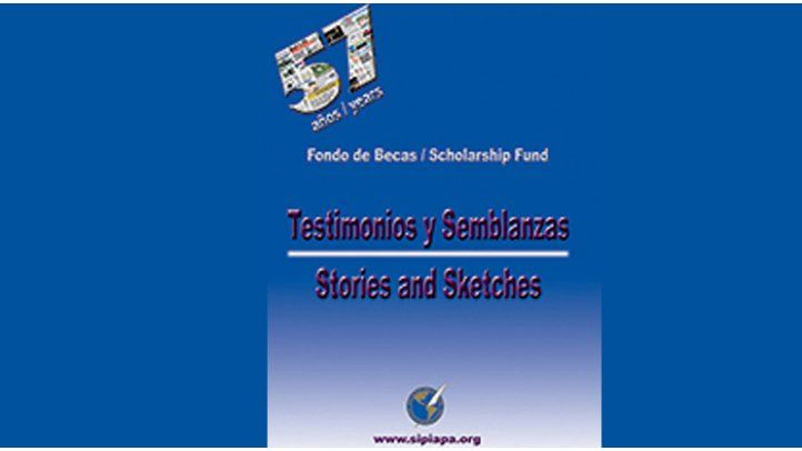 Testimonios y Semblanzas/Stories and Sketches