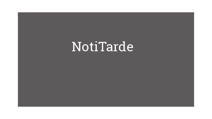 NotiTarde