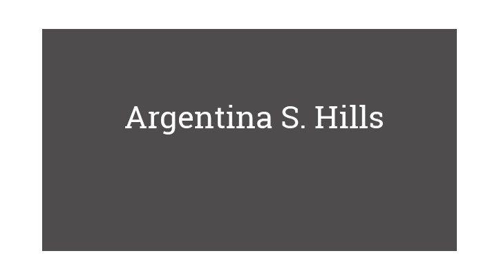 Argentina S. Hills