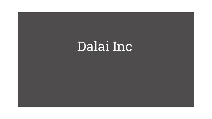 Dalai Inc