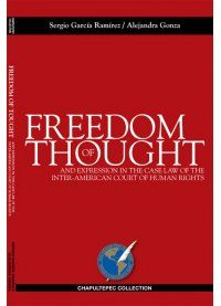Freedom Of Thought And Expression In The Case Law Of The Inter-American Court Of Human Rights.