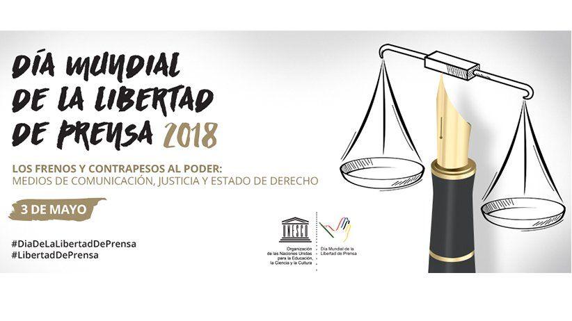 Unesco: 3 de mayo - Día Mundial de la Libertad de Prensa 2018