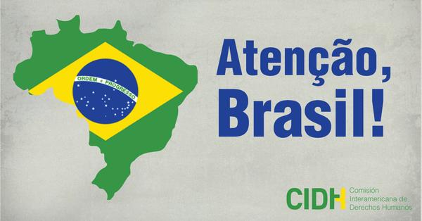 Brasil: Entre os países mais processados na CIDH