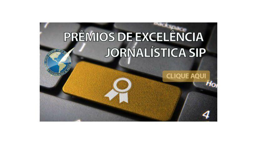 SIP abre inscrições para o prêmio Excelência Jornalística 2017