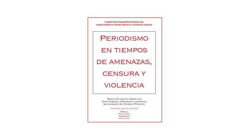 Cobertura transfronteriza del narcotráfico entre México y Estados Unidos - Centro Knight