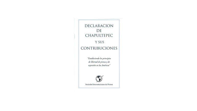 Declaración de Chapultepec y sus Contribuciones