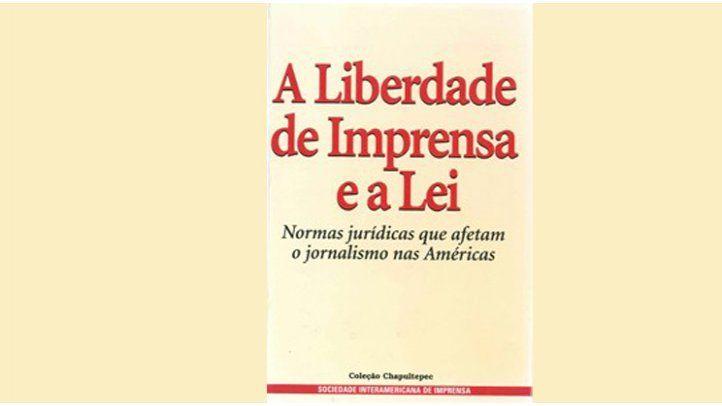 A Liberdade de Imprensa e a Lei