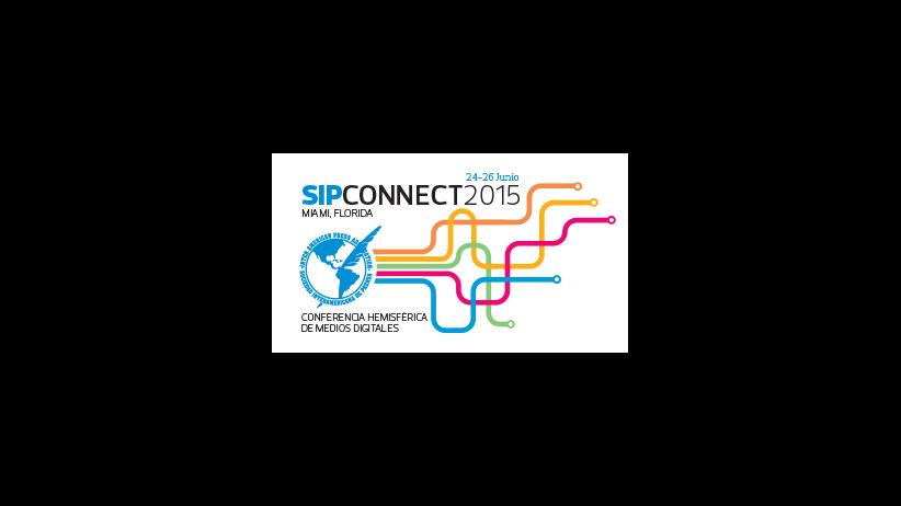 SIPCONNECT 2015 | Conferencia hemisférica de medios digitales