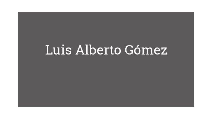 Luis Alberto Gómez