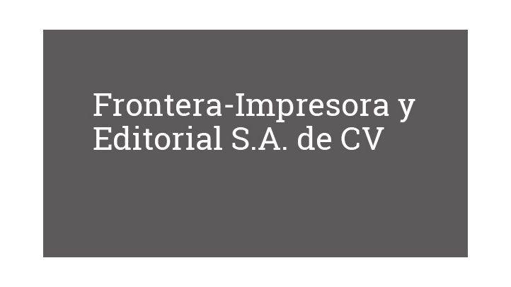 Frontera-Impresora y Editorial S.A. de CV