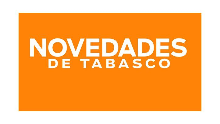 Novedades de Tabasco