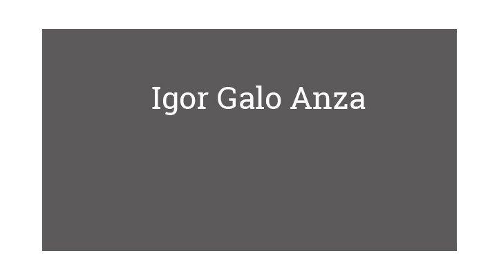 Igor Galo Anza