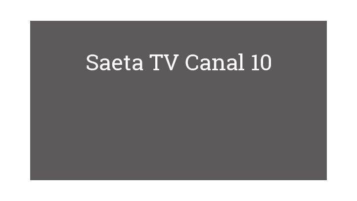 Saeta TV Canal 10