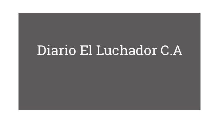 Diario El Luchador C.A