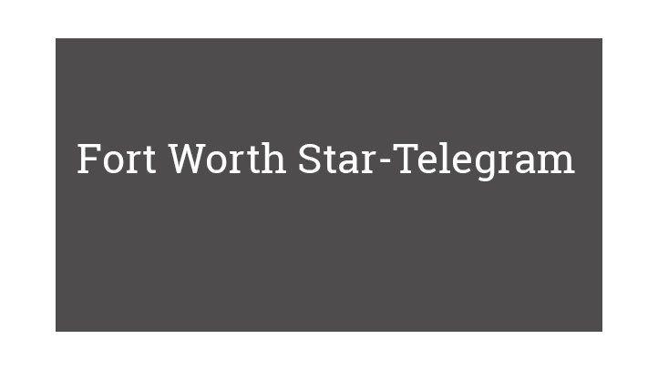 Fort Worth Star-Telegram