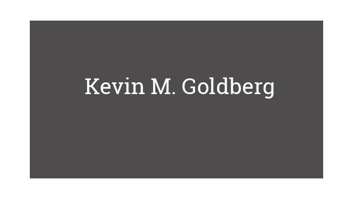 Kevin M. Goldberg