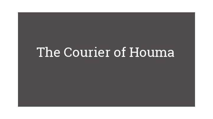 The Courier of Houma