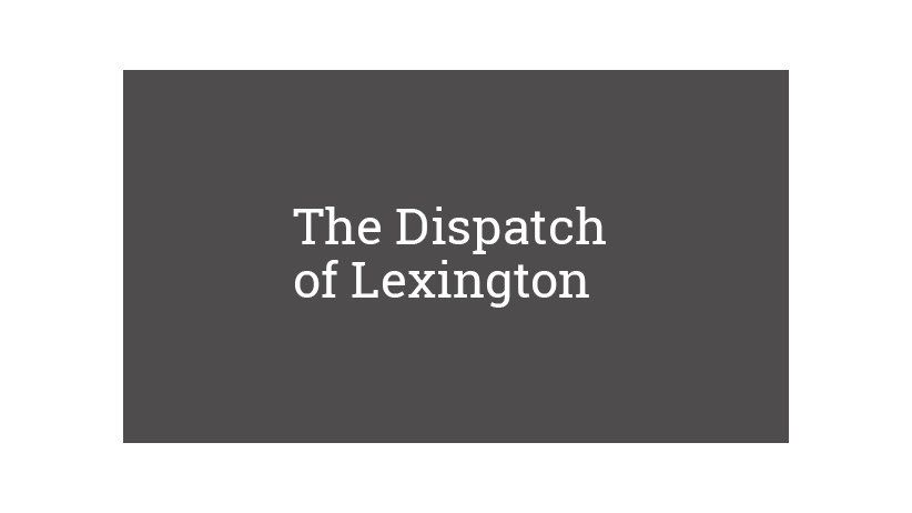 The Dispatch of Lexington