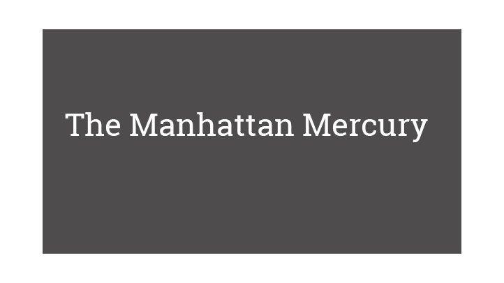 The Manhattan Mercury