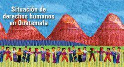 Guatemala: CIDH presenta informe