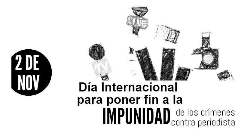La SIP recuerda Día Internacional para Poner Fin a la Impunidad de los Crímenes contra Periodistas