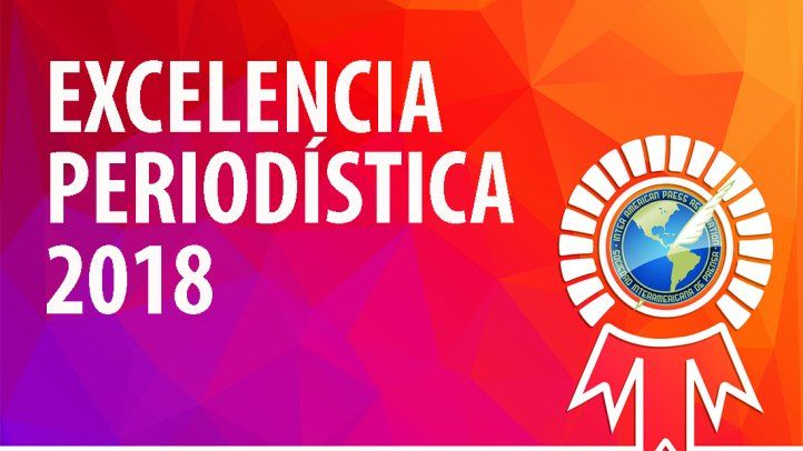 SIP exalta la labor del periodismo nicaragüense al anunciar los premios a la excelencia periodística 2018