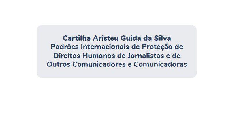 Satisfacción de la SIP por Cartilla en Brasil sobre estándares internacionales de protección a periodistas