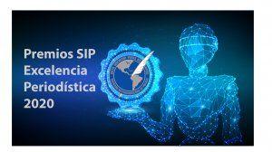 Premios SIP a la excelencia periodística 2020