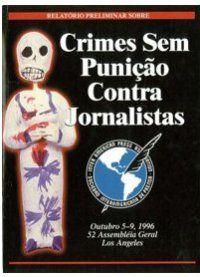 Crimes sem punicao contra jornalistas