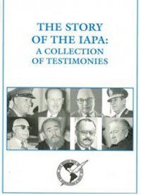 The story of the IAPA: a collection of testimonies