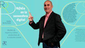 Presentan el libro: R@dio en la sonoesfera digital