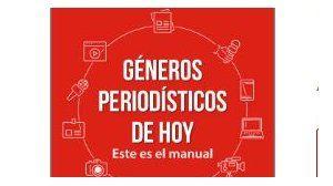 Géneros periodísticos de hoy nuevo libro para estudiantes, periodistas y docentes