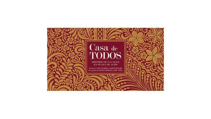 Nuevo proyecto editorial - UPC lanza el libro Casa de Todos: Rostros de la calle en Plaza de Acho