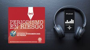 Latin American podcast amplifies the risks journalists take