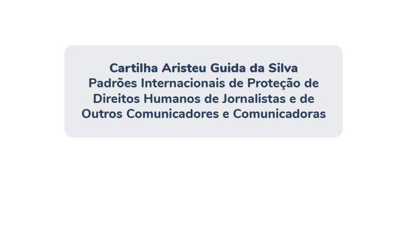 SIP satisfeita com Cartilha no Brasil sobre padrões internacionais de proteção de jornalistas